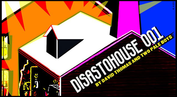 disastohouse-001